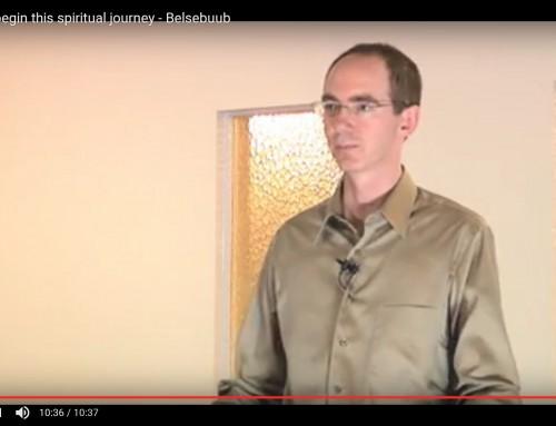 How to begin this spiritual journey – Belsebuub