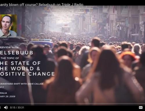 Has humanity blown off course? Belsebuub on Triple J Radio