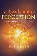 The Awakening of Percpeption
