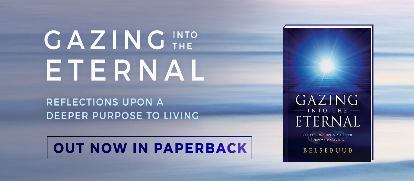 Gazing into the Eternal by Belsebuub Paperback release